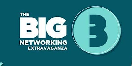 The Big Networking Extravaganza take 3 tickets
