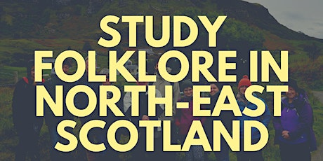 Study Folklore in North-East Scotland tickets