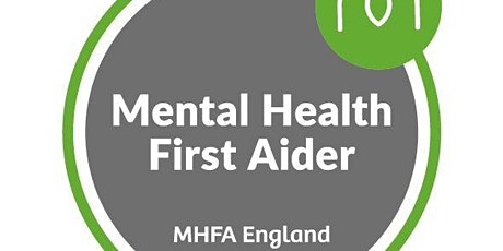 Online Mental Health First Aider (MHFA) Training - May 2021 tickets