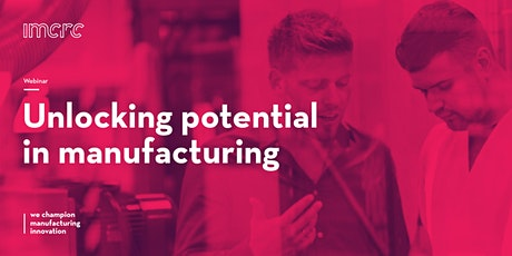 Unlocking potential in manufacturing - advanced materials tickets