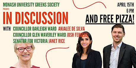 In Discussion With The Greens @MonashUni tickets
