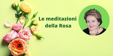Le meditazioni della Rosa biglietti