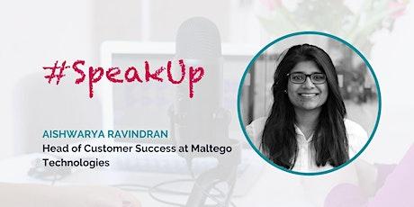 Women in Tech #SpeakUp – with Aishwarya Ravindran Tickets