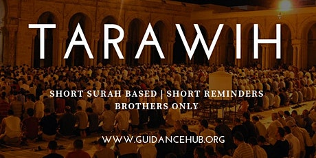 Tarawih - Brothers Only (Daily | Isha Jama'at 10:45PM) tickets