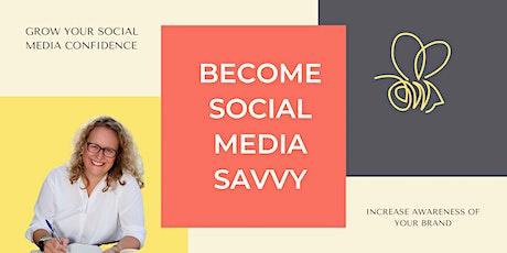 Become Social Media Savvy tickets
