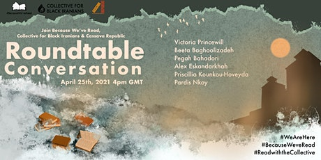 Collective for Black Iranians x #BecauseWeveRead Roundtable Conversation tickets