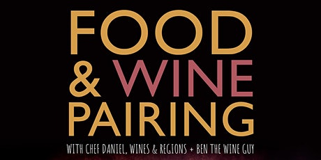 Food & Wine pairing 5 courses with Chef Daniel & Ben the wine guy tickets