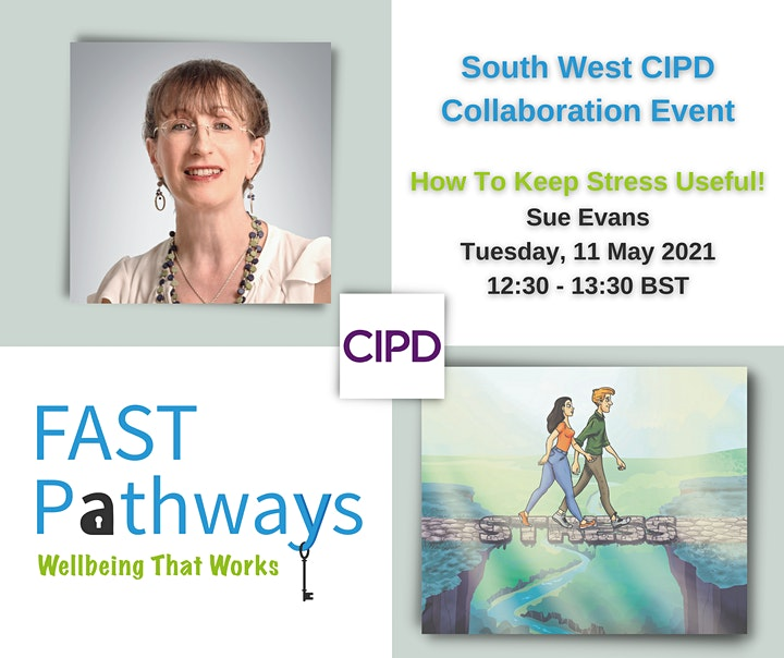 How to keep stress useful - CIPD South West Collaboration Session image