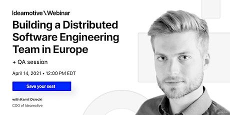 Building a Distributed Software Engineering Team in Europe [WEBINAR] bilhetes