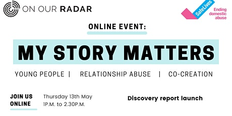 My Story Matters: Discovery Report launch tickets