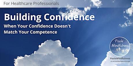 Building Confidence In Healthcare tickets
