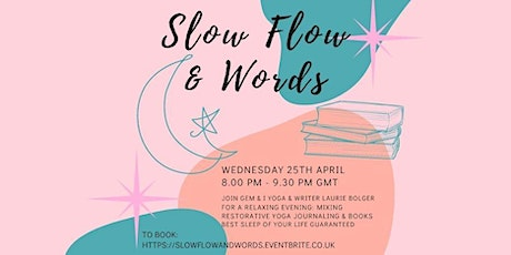 Slow Flow Yoga & Words - Gentle Yoga with Storytelling and Creative Writing tickets