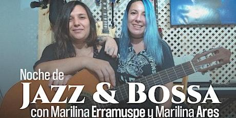 Noche de Jazz y Bossa Nova con Marilina Erramuspe y Marilina Ares entradas