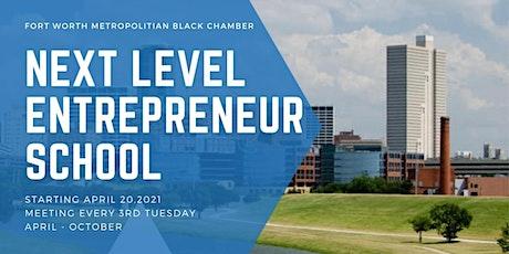 Next Level Entrepreneur School tickets
