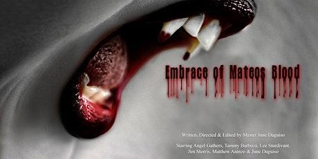 Embrace of Mateo's Blood - part 1(www.indiemand.net) tickets