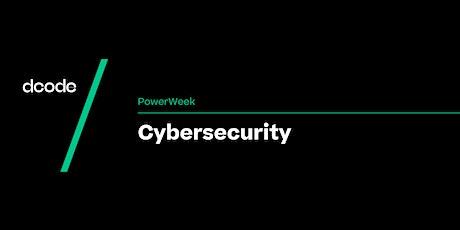 Dcode PowerWeek: Cybersecurity tickets