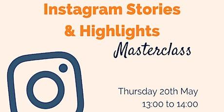 Instagram Stories & Highlights Masterclass tickets