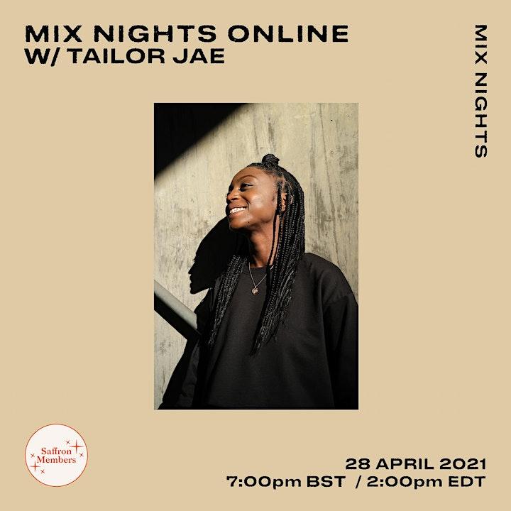 Mix Nights Online w/ Tailor Jae image