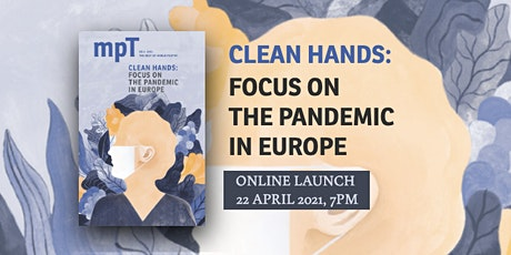 Online launch for MPT 'Clean Hands: Focus on the Pandemic in Europe' tickets
