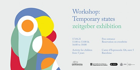 Workshop: Temporary states - zeitgeber exhibition entradas