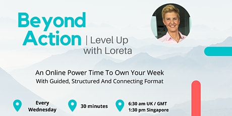 Level Up With Loreta | Weekly Action tickets