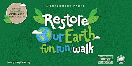 Restore Our Earth Fun Run/Walk tickets