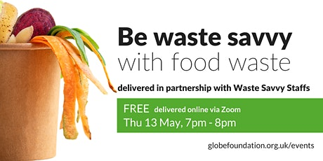 Be Waste Savvy with Food Waste tickets