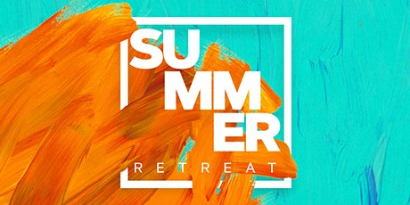 Summer Retreat tickets