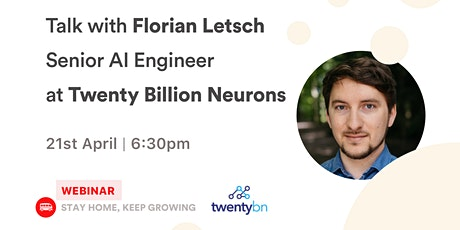 [Talk] Florian Letsch - Senior AI Engineer at Twenty Billion Neurons tickets