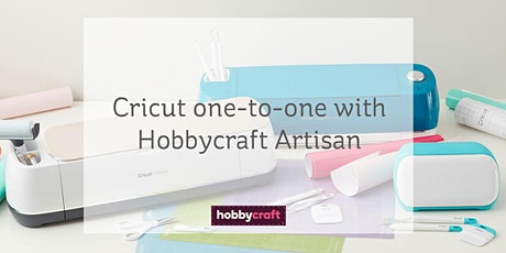 Cricut one-to-one workshop with Hobbycraft Artisan Vicky tickets