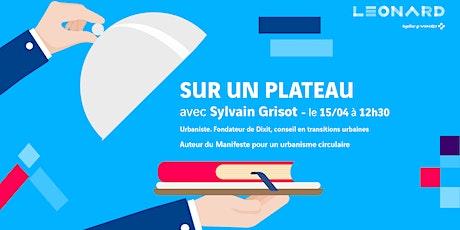 Sur un plateau #3 - Sylvain Grisot billets