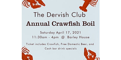 The Annual Crawfish Boil: Hosted by The Dervish Club tickets