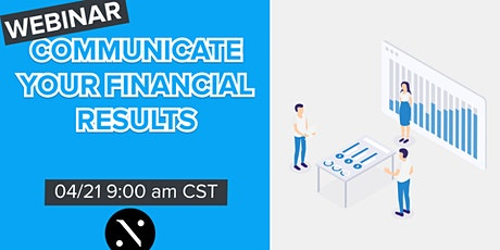 4 tips to  communicate your financial results! tickets