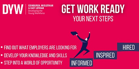 Get Work Ready - Your Next Steps - Session 4: Preparing for an Interview tickets