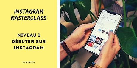 Masterclass Instagram - Niveau 1: Débuter sur Instagram (online) tickets