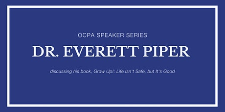 Speaker Series: Dr. Everett Piper tickets