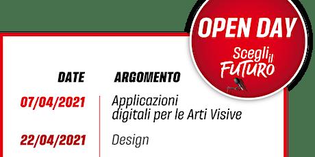 """OPEN DAY SCEGLI IL FUTURO - Corso triennale in """"Design"""" biglietti"""