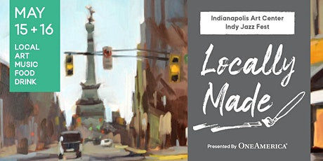 Locally Made: Celebration of Creativity tickets