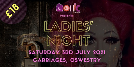 Ladies Night (Friday - Oswestry) tickets