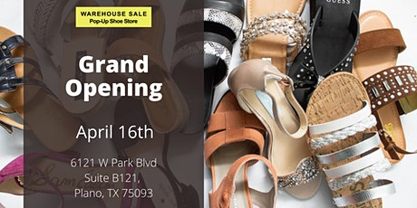 Warehouse Sale Pop-Up Shoe Store Grand Opening! Plano, TX tickets