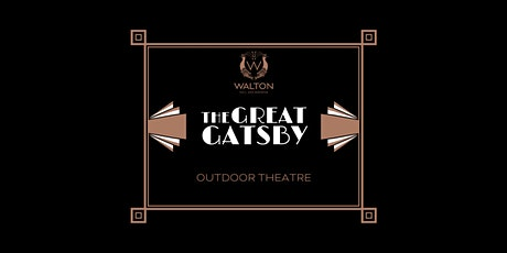 The Great Gatsby - Outdoor Theatre tickets