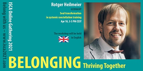 Rotger Heilmeier – Soul Transformation in Systemic Constellation Training tickets