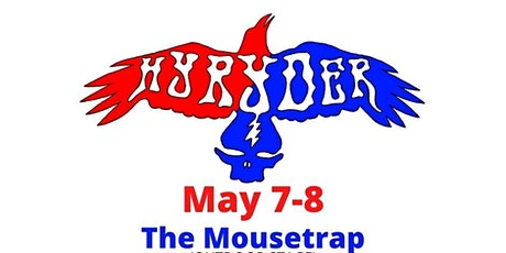 Hyryder at The Mousetrap- Fri. 5/7 tickets