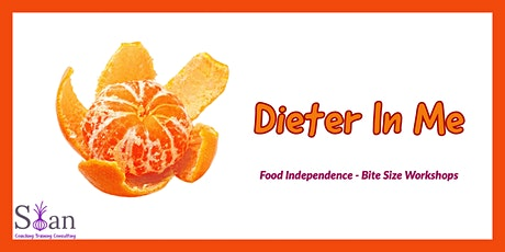 Food Independence - Bite Size Workshops - Dieter in Me tickets