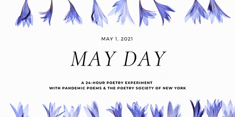 May Day! a 24-hour collaborative poetry writing experiment tickets
