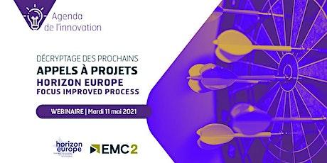 "Agenda de l'innovation ""Horizon Europe : focus improved process"" billets"