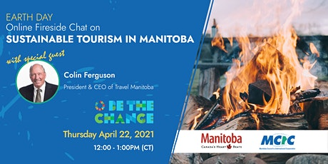 Earth Day Fireside Chat with Travel Manitoba tickets
