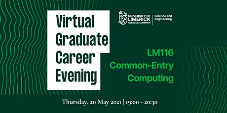 UL Graduate Career Evening:  COMMON ENTRY COMPUTING tickets