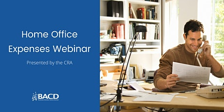 Home Office Expenses - CRA Webinar Tickets
