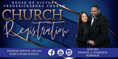 House of Victory Fredericksburg Church Worship Service tickets